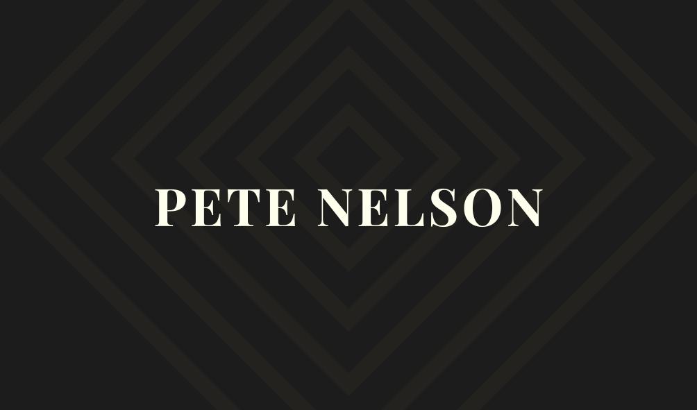 Pete Nelson